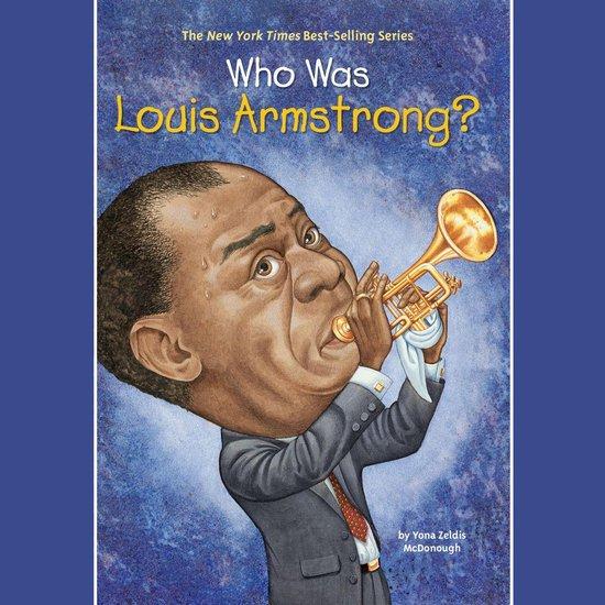 Boek cover Who Was Louis Armstrong? van Yona Zeldis Mcdonough (Onbekend)