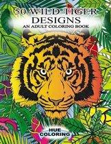 50 Wild Tiger Designs