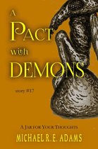 A Pact with Demons (Story #17): A Jar for Your Thoughts