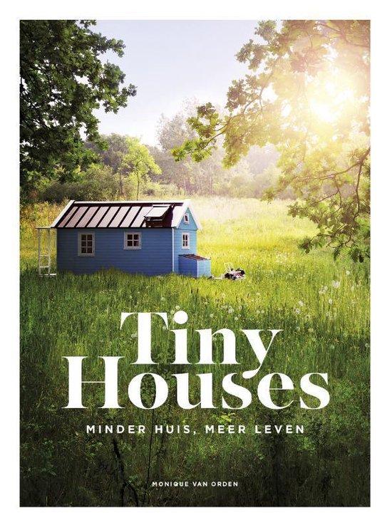 Tiny Houses - Monique van Orden |