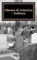 Ghosts of America - Indiana