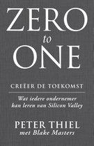 Boek cover Zero to one: creëer de toekomst van Peter Thiel (Onbekend)