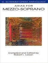Boek cover G. Schirmer Opera Anthology - Arias For Mezzo-Soprano van Robert Larsen