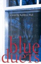 Boek cover Blue Duets van Kathleen Wall