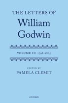 The Letters of William Godwin: Volume II