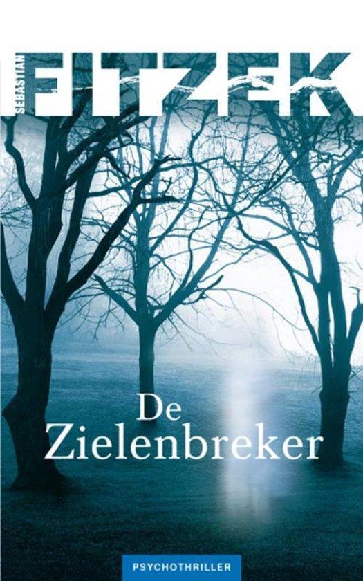 De zielenbreker - Sebastian Fitzek | Fthsonline.com