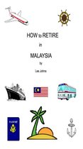 How to Retire in Malaysia