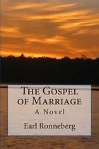 The Gospel of Marriage