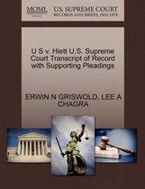 U S V. Hiett U.S. Supreme Court Transcript of Record with Supporting Pleadings