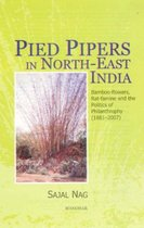Pied Pipers in North-East India