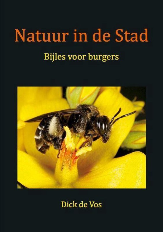 Natuur in de Stad - Dick de Vos |