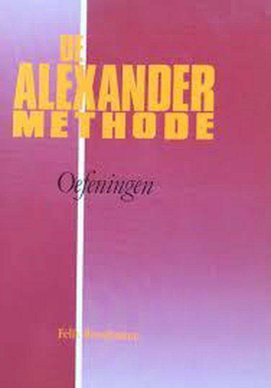 De Alexandermethode - Felix Riemkasten | Fthsonline.com