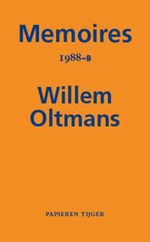 Memoires Willem Oltmans 46 - Memoires 1988-B - Willem Oltmans |