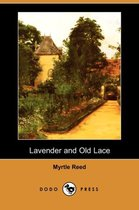 Lavender and Old Lace (Dodo Press)