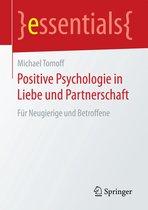 Positive Psychologie in Liebe und Partnerschaft