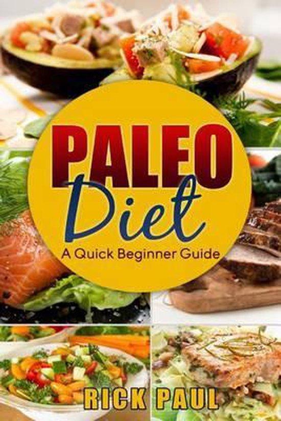 Paleo Diet a Quick Beginner Guide