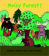 Noisy Forest!