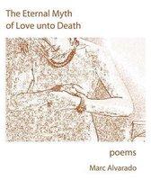 The Eternal Myth of Love Unto Death