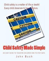 Child Safety Made Simple