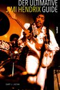 Der ultimative Jimi Hendrix Guide