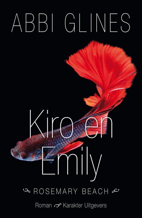 Rosemary Beach - Kiro en Emily - Abbi Glines  