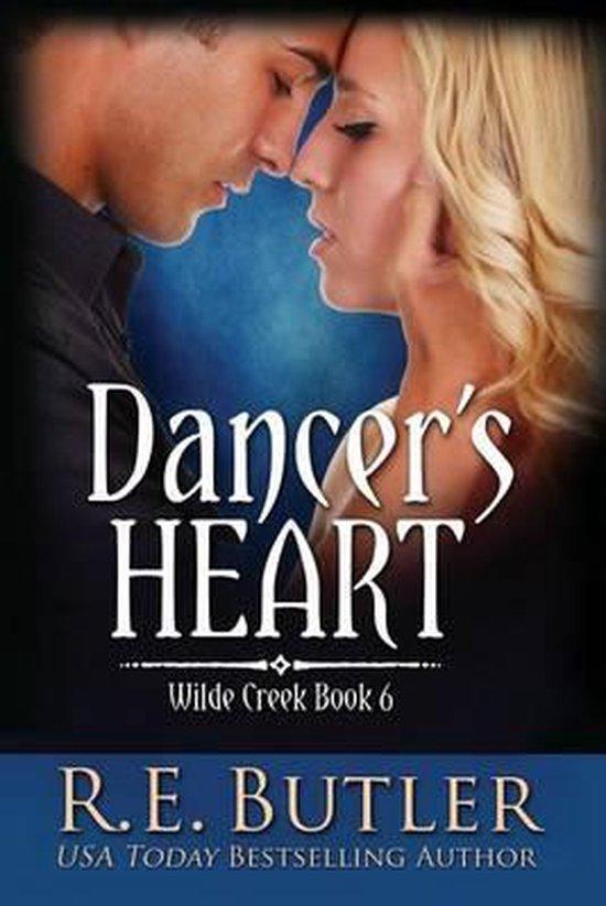 Dancer's Heart (Wilde Creek Book Six)