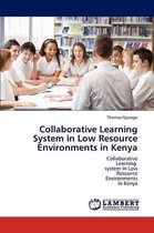 Collaborative Learning System in Low Resource Environments in Kenya