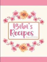 Bibi's Recipes Dogwood Edition