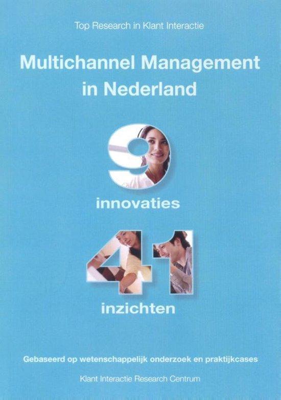 Multichannel management in Nederland - Klant Interactie Research Centrum |