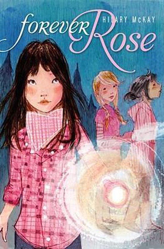 Boek cover Forever Rose van Hilary Mckay (Hardcover)