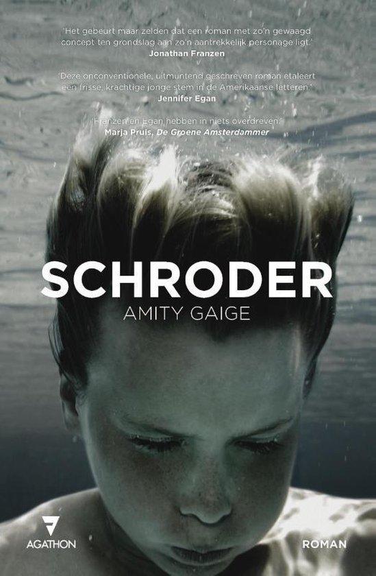 Schroder - Amity Gaige |