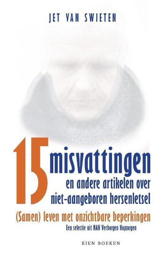 Vijftien misvattingen en andere artikelen over NAH - Jet van Swieten   Fthsonline.com