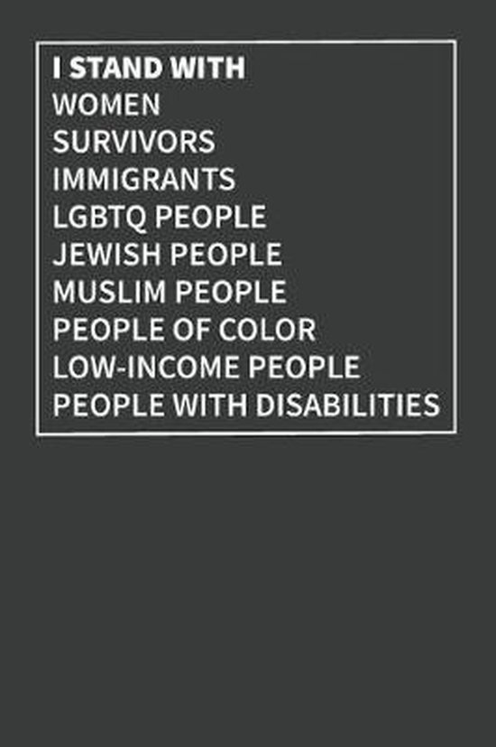 I Stand with Women Survivors Immigrants Lgbtq People Jewish People Muslim People People of Color Low-Income People People with Disabilities