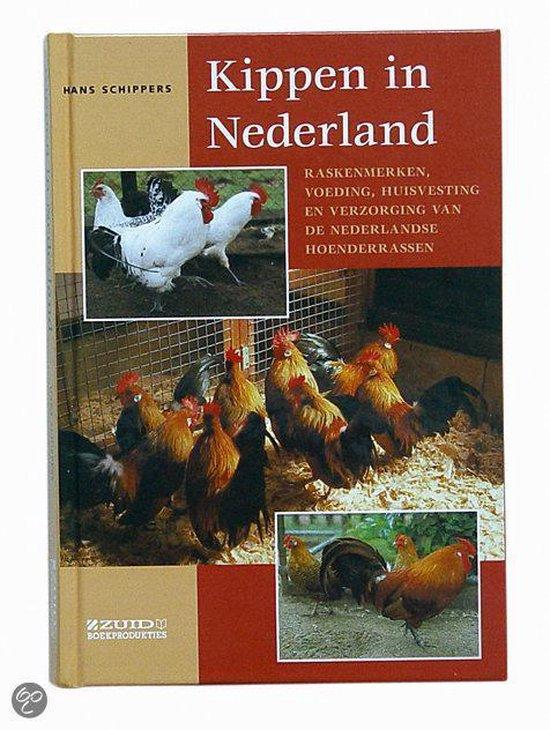 Kippen In Nederland - Hans Schippers |