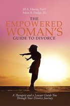 Omslag The Empowered Woman's Guide to Divorce