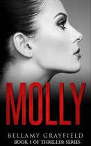 Molly: Book 1 of Thriller Series