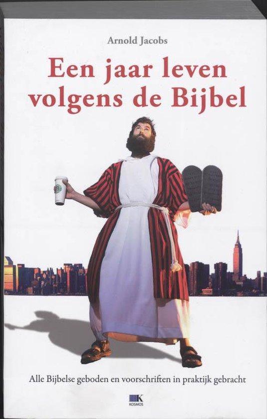 Een jaar leven volgens de bijbel - A.J. Jacobs |
