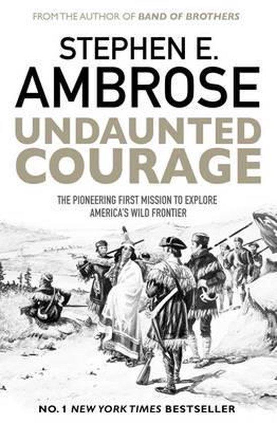 Boek cover Undaunted Courage van Stephen E. Ambrose (Paperback)