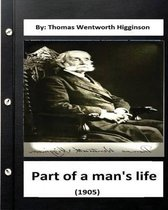 Part of a Man's Life (1905) by