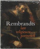 Rembrandts late religieuze portretten