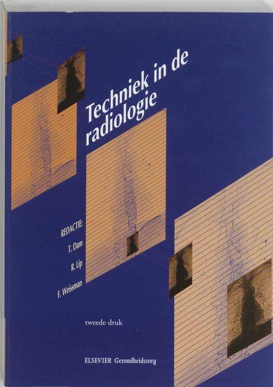 Techniek in de radiologie - T. Dam  