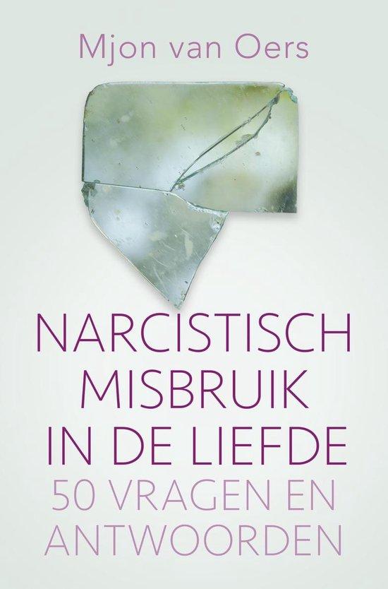 Narcistisch misbruik in de liefde - Mjon van Oers | Fthsonline.com