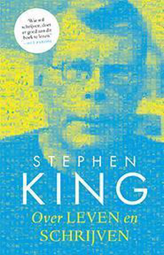Over leven en schrijven - Stephen King |