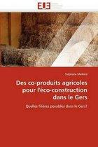 Des Co-Produits Agricoles Pour l''�co-Construction Dans Le Gers