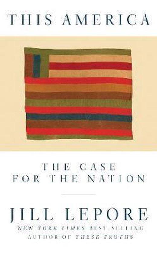 Boek cover This America van Jill Lepore (Hardcover)