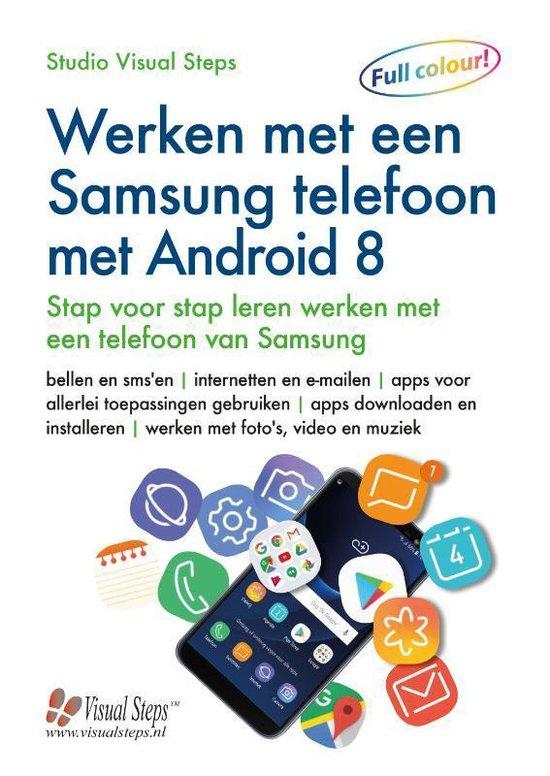 Afbeelding van Werken met een Samsung telefoon met Android 8