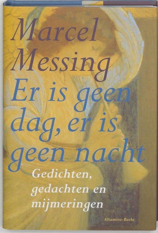 Er is geen dag, er is geen nacht - Marcel Messing   Readingchampions.org.uk