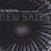 The Orchestra: New Skies