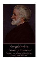 George Meredith - Diana of the Crossways
