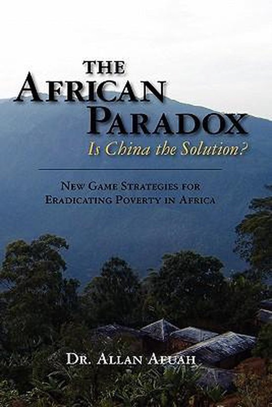 The African Paradox. Is China the Solution?